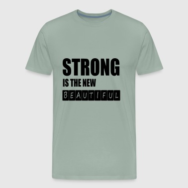 strong is the new - Men's Premium T-Shirt