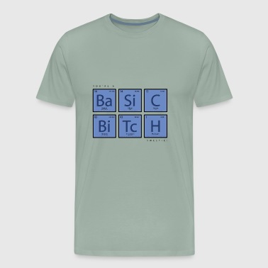 Basic B***h - Men's Premium T-Shirt
