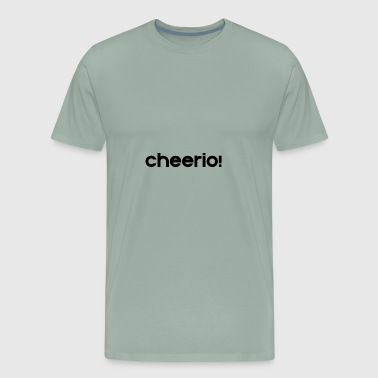 Cheerio - Men's Premium T-Shirt