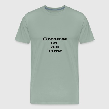 Greatest of all Time (Goat) bk - Men's Premium T-Shirt