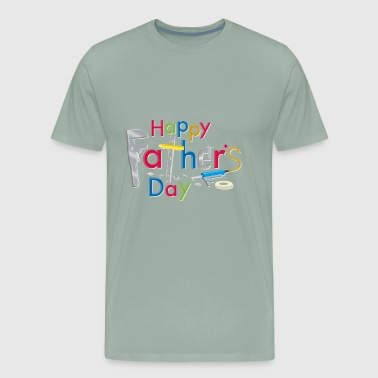 Father's Day Is Fixed - Men's Premium T-Shirt