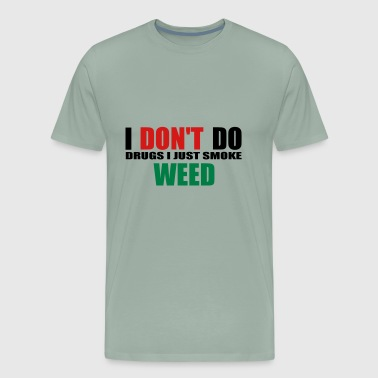i dont do drugs - Men's Premium T-Shirt