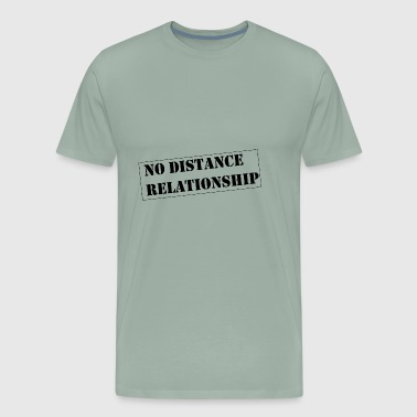 no distance relationship - Men's Premium T-Shirt