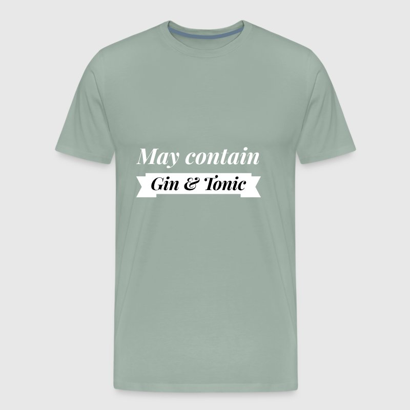 May contain Gin and Tonic - Men's Premium T-Shirt