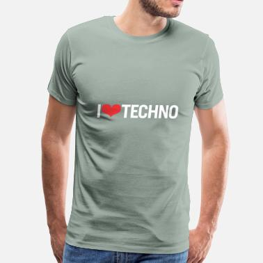 I Love Techno I Love Techno - Men's Premium T-Shirt