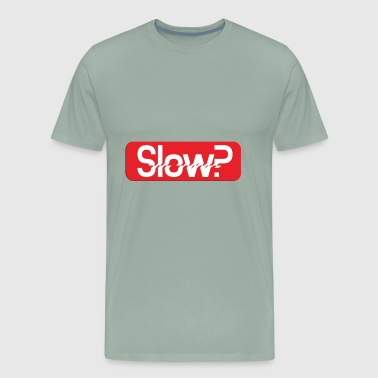 slow - Men's Premium T-Shirt