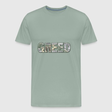 GREED - Men's Premium T-Shirt