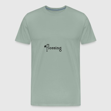 #flossing flossing hashtag floss dance typography - Men's Premium T-Shirt