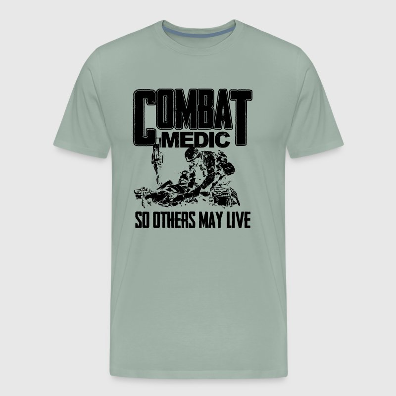 Combat Medic So Others May Live Shirt - Men's Premium T-Shirt