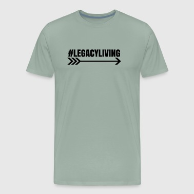 #LegacyLiving - Men's Premium T-Shirt