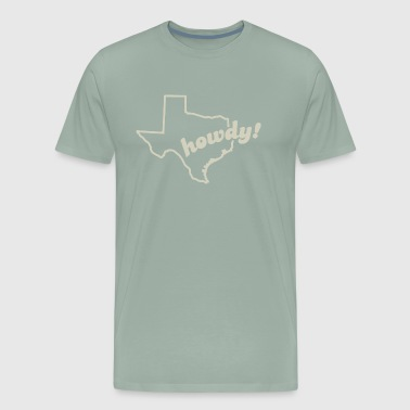 Texas howdy! - Men's Premium T-Shirt