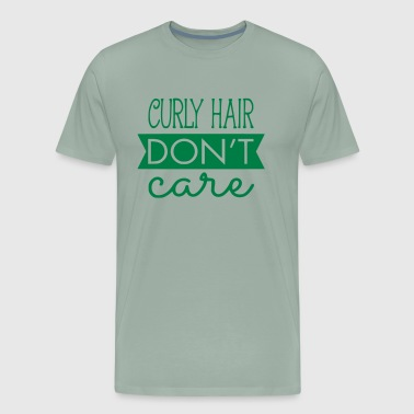 Curly Hair Don't Care - Men's Premium T-Shirt