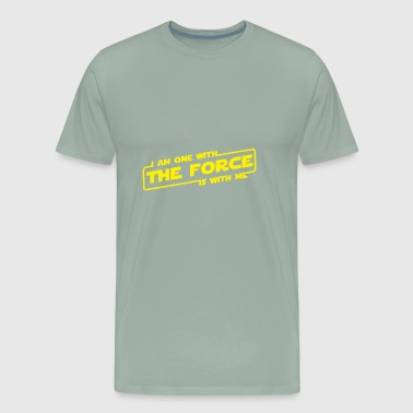 i am one with the force is with me - Men's Premium T-Shirt