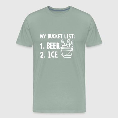 Bucket List Beer Ice - Men's Premium T-Shirt