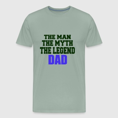 Father's Day the man the myth the legend - Men's Premium T-Shirt
