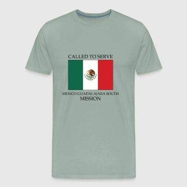 Mexico Guadalajara South LDS Mission Called to - Men's Premium T-Shirt