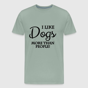 I Like Friend Dogs I like dogs more than people - Men's Premium T-Shirt