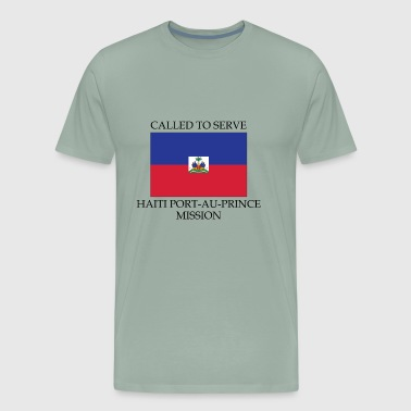 Haiti Port au Prince LDS Mission Called to Serve - Men's Premium T-Shirt
