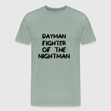 Dayman Figher of the Nightman - Men's Premium T-Shirt