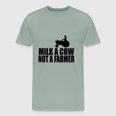 milk a cow not a farmer 3 - Men's Premium T-Shirt
