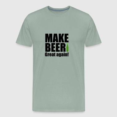 MAKE BEER GREAT AGAIN! - Men's Premium T-Shirt