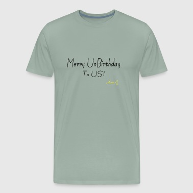 0028 Merry Unbirthday to Us PNG - Men's Premium T-Shirt