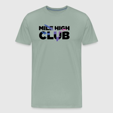 Denver Mile High Mile High - Men's Premium T-Shirt