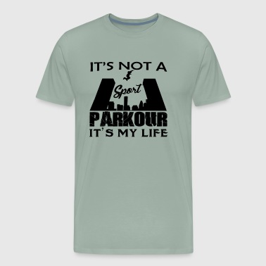 It's Not A Sport Parkour Shirt - Men's Premium T-Shirt