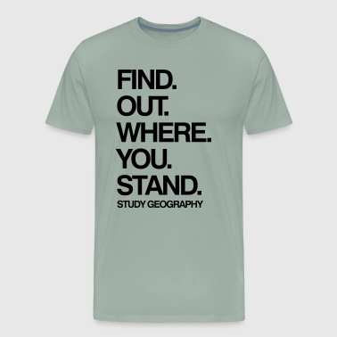 Study Geography - Men's Premium T-Shirt