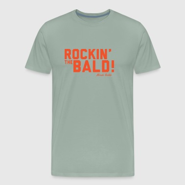 Rockin' the Bald! - for the Bald and Proud® - Men's Premium T-Shirt