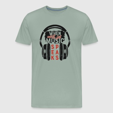 When Words are failing, let the music speak - Men's Premium T-Shirt