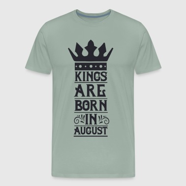 Kings are born in August vectorized - Men's Premium T-Shirt