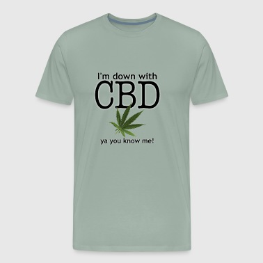 I'm down with CBD - Men's Premium T-Shirt