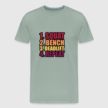 squat bench deadlift repeat - Men's Premium T-Shirt