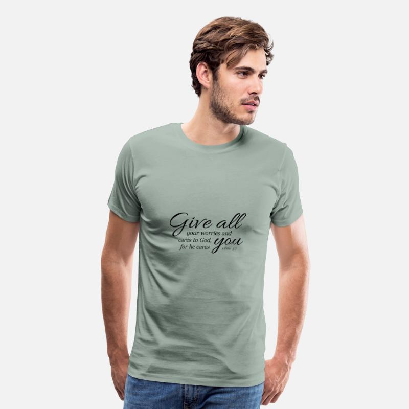 Bible T-Shirts - 1 Peter 5-7 Give worries cares to God,Christian - Men's Premium T-Shirt steel green