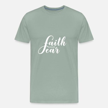 Bible Quotes Faith over fear,Christian,Bible Quote - Men's Premium T-Shirt