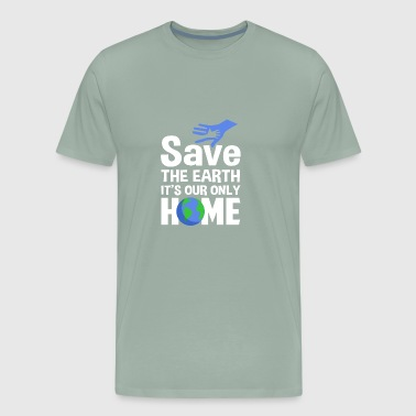 Save Our Seas Save The Earth our Home - Men's Premium T-Shirt