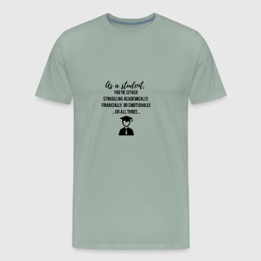 Medical Student As a Student - Men's Premium T-Shirt
