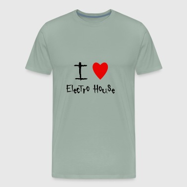 I love Electro House - Men's Premium T-Shirt