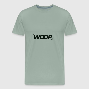 Woop - The one and only - Men's Premium T-Shirt