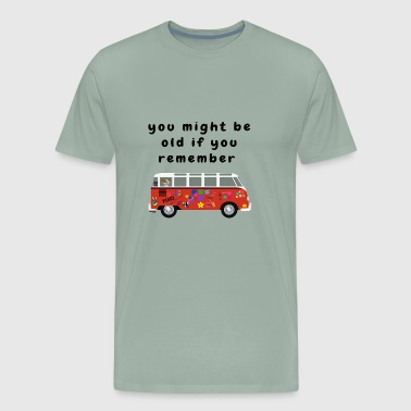 Boomers Funny Baby Boomer Quotes About Getting Old - Men's Premium T-Shirt
