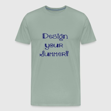 Design your Summer - Men's Premium T-Shirt
