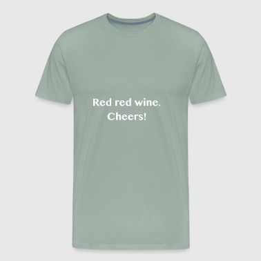 red wine - Men's Premium T-Shirt