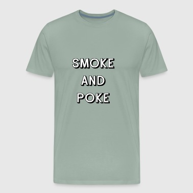 Smoke and Poke - Men's Premium T-Shirt
