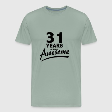 31 Years of being AWESOME - Men's Premium T-Shirt