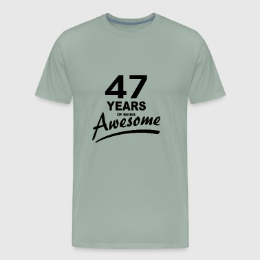 47 Years of being AWESOME - Men's Premium T-Shirt