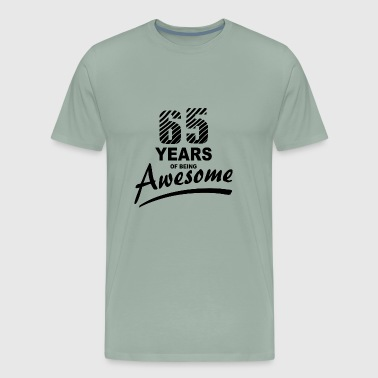 65 Years Of Awesome 65 Years of being AWESOME - Men's Premium T-Shirt