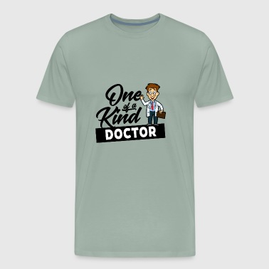 D001 0267B Doctor One of a kind WhiteProud Doctor - Men's Premium T-Shirt
