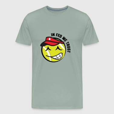 In_Fed_We_Trust_Swiss_Tennis Ball_Graphic_Smiley - Men's Premium T-Shirt