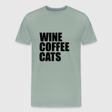 wine coffee cats - Men's Premium T-Shirt